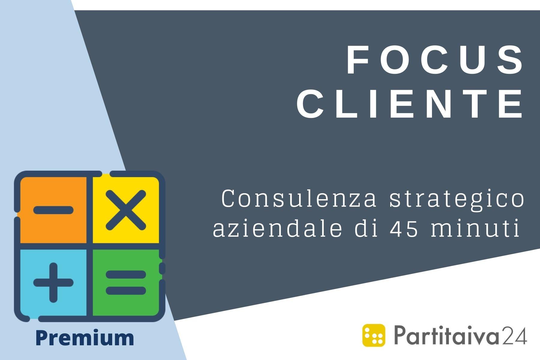 Focus cliente - Consulenza strategico aziendale